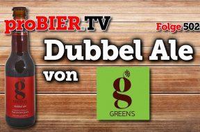 Glutenfreier Belgier – Green´s Dubbel Ale