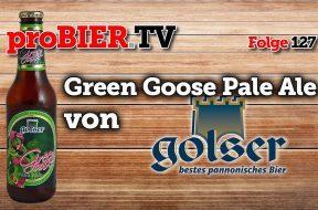 Green Goose Pale Ale aus der Goser Brauerei