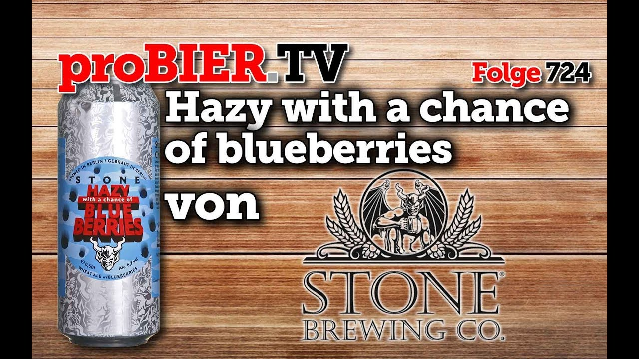 Hazy with a chance of blueberries von Stone Berlin   proBIER.TV – Craft Beer Review #724 [4K]