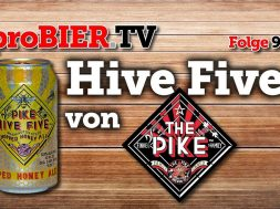 Hive Five von Pike Brewing | proBIER.TV – Craft Beer Review #988 [4K]
