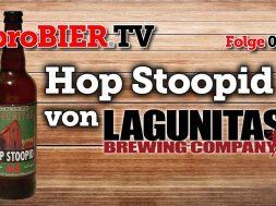 Hop Stoopid – Der Trunk für Hopfenverrückte von Lagunitas