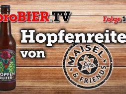 Hoppe, Hoppe, Hopfenreiter – DIPA von Maisel & Friends