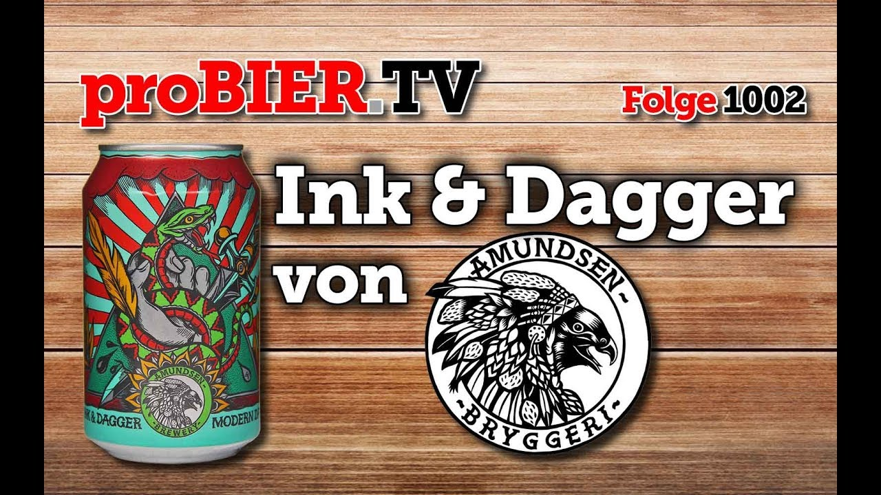 Ink & Dagger von Amundsen Bryggeri | proBIER.TV – Craft Beer Review #1002 [4K]
