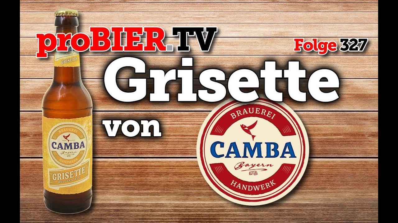 Jede Wette Grisette ist ´ne Nette – Camba Bavaria