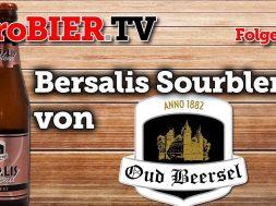 proBIER.TV – Bersalis Sourblend von Oud Beersel | #225 | Craft Beer Review