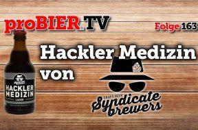Keine Bittere Pille: Hackler Medizin von Syndicate Brewers