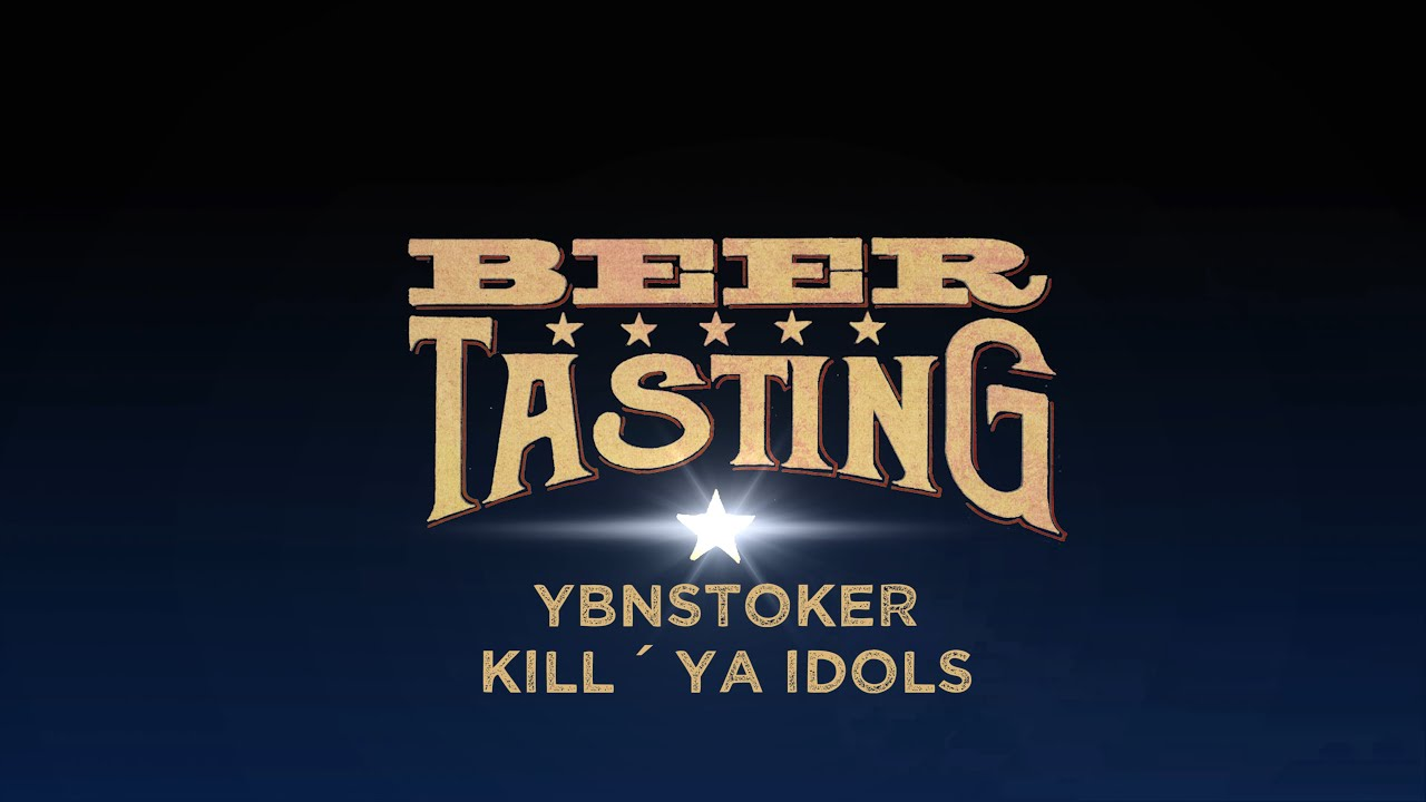Kill´Ya Idols von Ybnstoker | proBIER.TV – Craft Beer Review #1062 [4K]