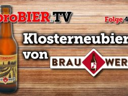 Klosterneubier von Brauwerk   proBIER.TV – Craft Beer Review #480 [4K]