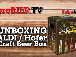 proBIER.TV – Unboxing ALDI/Hofer Craft Beer Box | #162 | Craft Beer Review