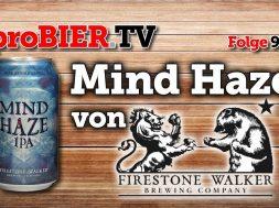 Mind Haze von Firestone Walker | proBIER.TV – Craft Beer Review #968 [4K]