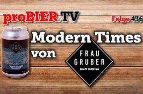 Modern Times – FrauGrubers postmodernes Kellerbier