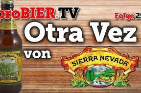 """""""Noch einmal"""" Otra Vez – Gose von Sierra Nevada"""