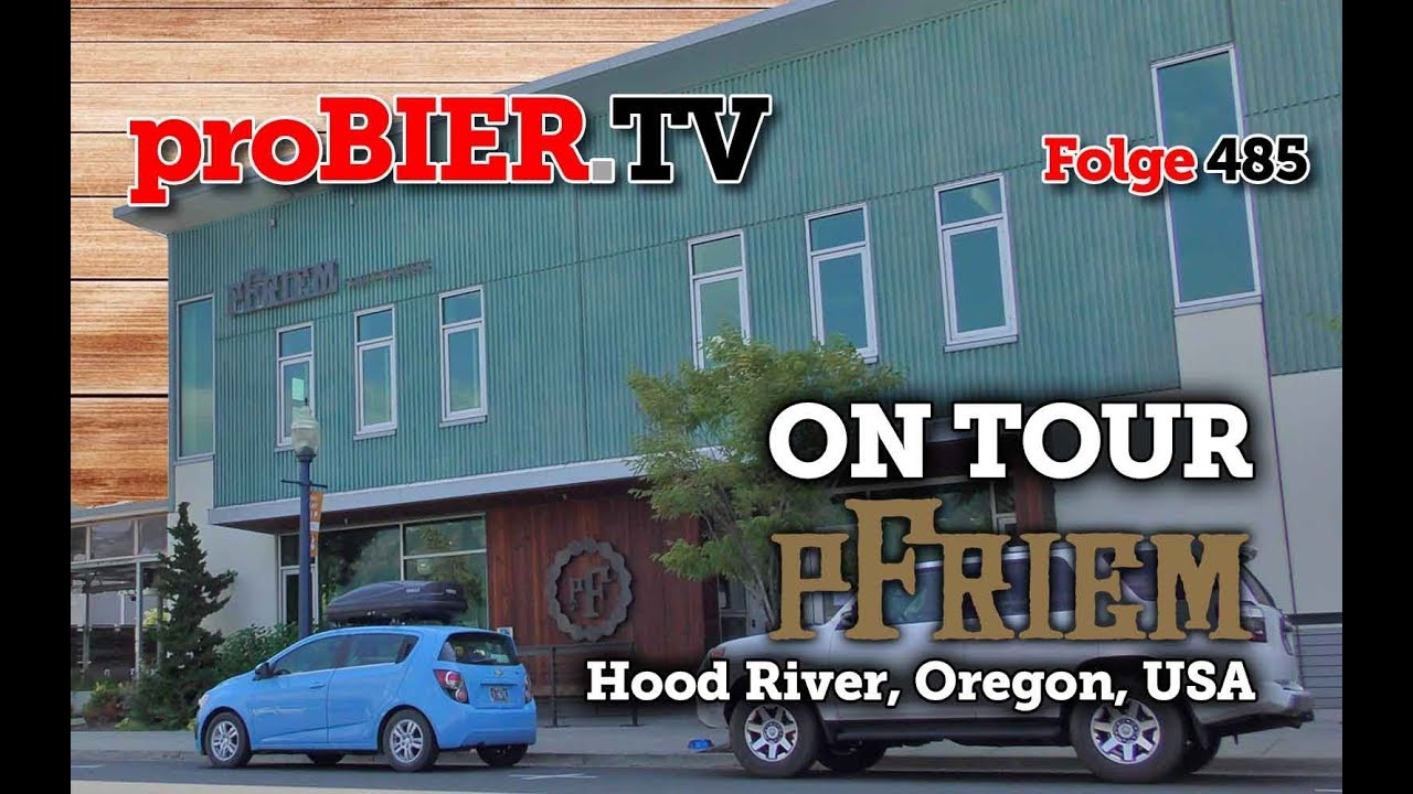 ON TOUR bei pFriem Family Brewers, Hood River