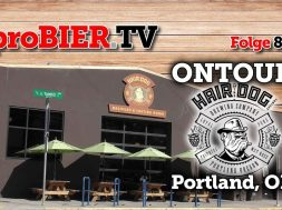 OnTour bei Hair of the dog, Portland | proBIER.TV – Craft Beer Tour #820 [4K]