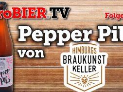Pils mit Pfeffer im Hintern – Pepper Pils