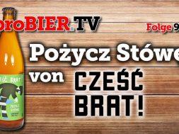 Pożycz Stówę von Cześć Brat | proBIER.TV – Craft Beer Review #989 [4K]