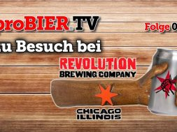 proBIER! on tour bei Revolution Brewing in Chicago
