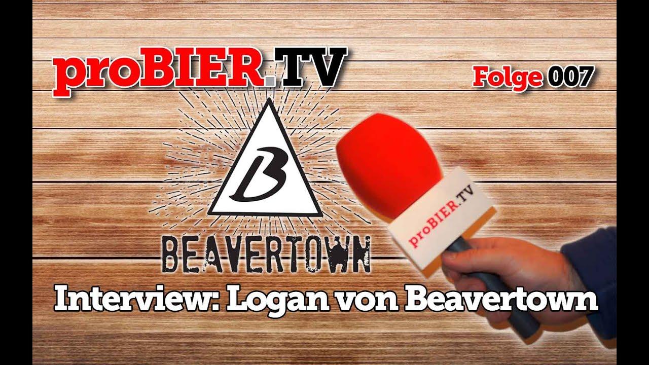 proBIER.TV – Interview Logan | Beavertown – #007