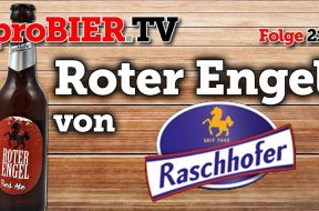 Raschhofers Roter Engel fliegt heute aus dem Bierkalender