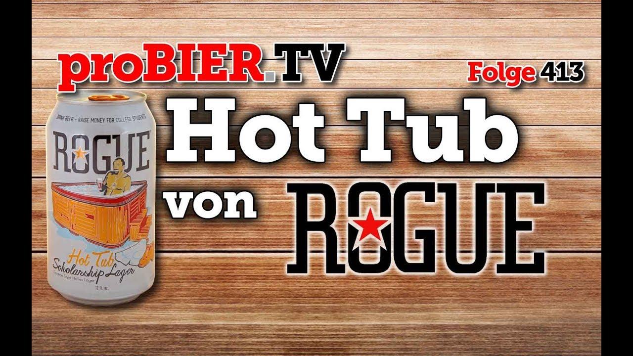 Rogue Hot Tub – Das Whirlpool Stipendium