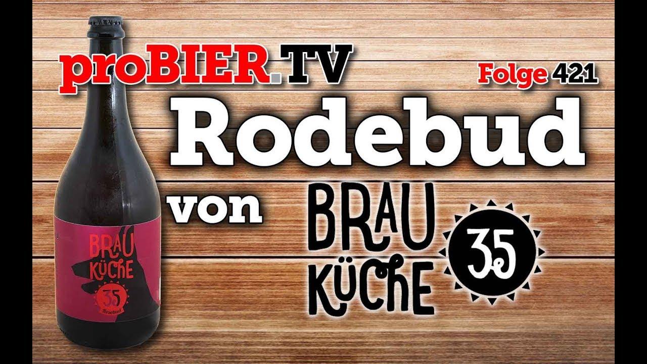 Rosebud – die Rosenknospe aus der Brauküche 35