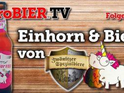 Schluss mit Bierernst: Einhorn Bier aus Sachsen
