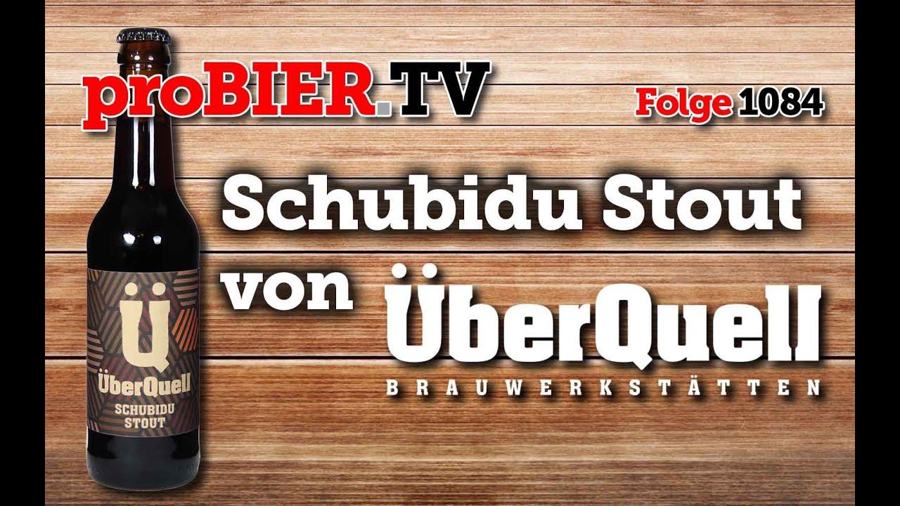 Schubidu Stout von Überquell | proBIER.TV – Craft Beer Review #1084 [4K]