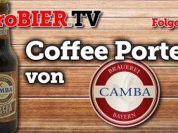 Schwarz, schwärzer, Kaffee – Camba Bavaria Coffee Porter