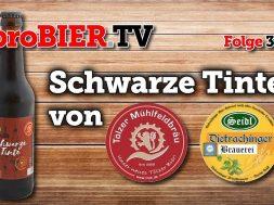 Schwarze Tinte – Dietrachinger und Tölzer Mühlenfeldbräu