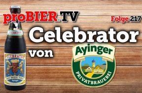 See you later Celebrator – Ayinger Bier rockt