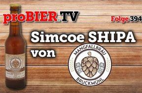Simcoe Single Hop IPA von Mangfallbräu – Echte Handarbeit