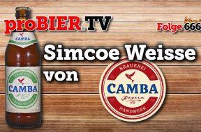 Simcoe Weisse – Hopfiges von der Camba Bavaria