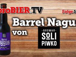 Soli Piwko eröffnet die Holzfass Serie mit Barrel Nygus