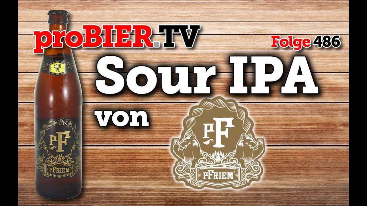 Sour IPA von pFriem Family Brewers | proBIER.TV – Craft Beer Review #486 [4K]