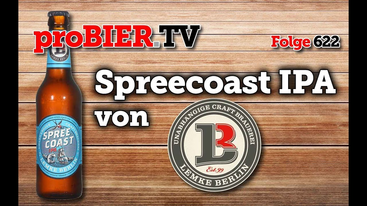 Spreecoast IPA von Lemke Berlin | proBIER.TV – Craft Beer Review #622 [4K]