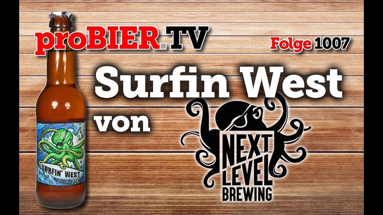Surfin´ West von Next Level Brewing | proBIER.TV – Craft Beer Review #1007 [4K]