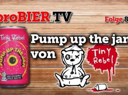 This beer is Tiny Rebel – Pump up the jam