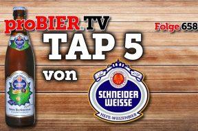 Tip Top Hop im TAP 5 – Schneider Weisse