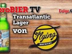 Transatlantic Lager von Flying Brewery | proBIER.TV – Craft Beer Review #623 [4K]