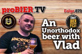 Unorthodoxes Bier mit Vlad