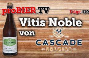 Vitis Noble von Cascade Brewing, Portland Oregon