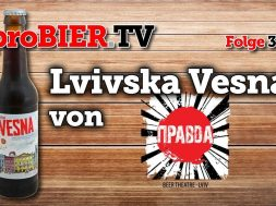 Lvivska Vesna von Pravda Theatre | proBIER.TV – Craft Beer Review #388 [4K]