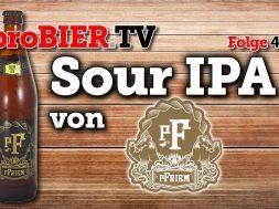 Was bitte ist ein Sour IPA? pFriem Family Brewers machen es!