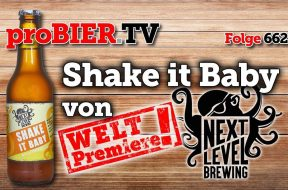 Weltpremiere: Shake it Baby – Next Level Brewing