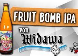 Fruit Bomb! IPA von Browar Widawa   Craft Bier Verkostung #1482