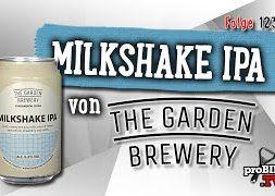 Milkshake IPA von The Garden Brewery | proBIER.TV – Craft Beer Review #1237 [4K]