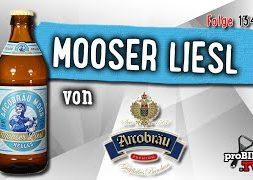 Mooser Liesl von Arcobräu | Craft Bier Verkostung #1349