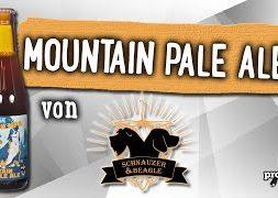 Mountain Pale Ale von Schnauzer & Beagle | Craft Bier Verkostung #1490