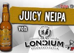 Juicy NEIPA von Loncium | Craft Bier Verkostung #1347