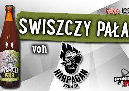 Swiszczy Pała von Browar Harpagan | Craft Bier Verkostung #1304